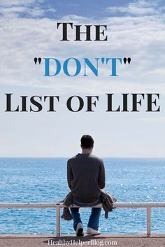 The DON'T List of Life | Healthy Helper @Healthy_Helper In life we're always… Healthy Mind, Get Healthy, Bible Topics, Mentally Strong, Best Blogs, Real Friends, Healthy Living Tips, Life Purpose, Me Time