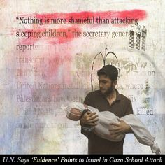 """7.31.14  #collage """"Nothing is More Shameful Than Attacking Sleeping Children"""""""