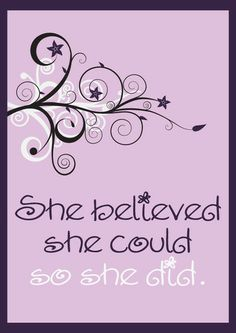 She Believed She Could So She Did Printable