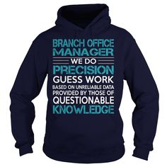 Awesome Tee For Branch Office Manager T-Shirts, Hoodies. Check Price Now ==► https://www.sunfrog.com/LifeStyle/Awesome-Tee-For-Branch-Office-Manager-98975941-Navy-Blue-Hoodie.html?id=41382