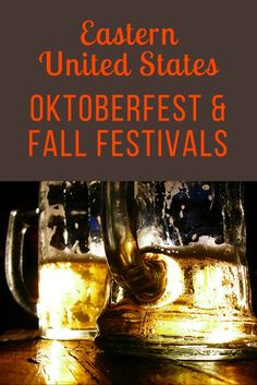 Fall leaves, pumpkins, and festivals! See my list of Oktoberfest & festivals!  More coming soon!