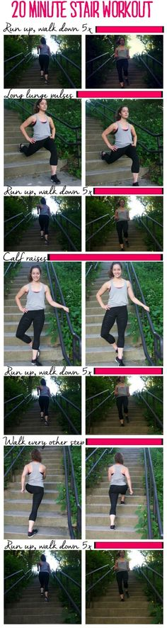 20 Minute Stair Workout--works your thighs and glutes AND is a great cardio…