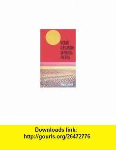 Antologia poetica (9788420616476) Vicente Aleixandre , ISBN-10: 8420616478  , ISBN-13: 978-8420616476 ,  , tutorials , pdf , ebook , torrent , downloads , rapidshare , filesonic , hotfile , megaupload , fileserve