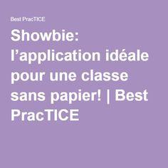 Showbie: l'application idéale pour une classe sans papier!   Best PracTICE