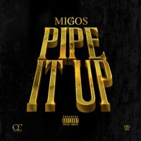 Pipe It Up by Migos on SoundCloud