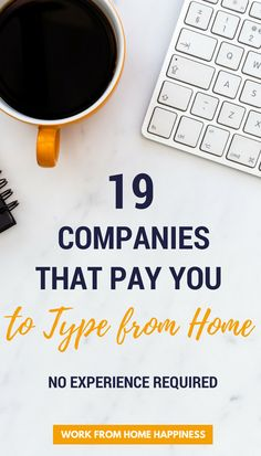 Looking for a way to #workfromhome with no experience? Consider a career as a home-based typist! These 19 companies offer #workfromhomejobs for beginning typists. Learn who they are and how you can get paid to type from home!