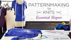 Patternmaking for Knits: Essential Slopers