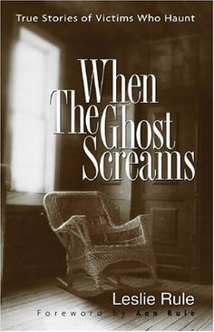 When the Ghost Screams by Leslie Rule - all of her books are great - tons of photos