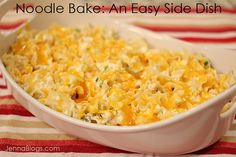 Jenna's Journey: Noodle Bake: An Easy Side Dish for any Weeknight