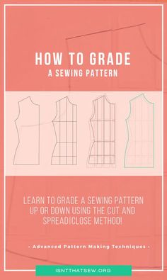 Sewing Techniques Advanced Advanced Pattern Making Techniques: Pattern Grading - Learn how to grade a sewing pattern up or down using the cut and spread Sewing Hacks, Sewing Tutorials, Sewing Crafts, Sewing Tips, Sewing Ideas, Sewing Lessons, Dress Tutorials, Pattern Grading, Pattern Cutting