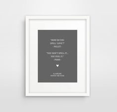 Winnie The Pooh Wall Decal, Prints For Children, How Do You Spell Love, Art For Nursery, Grey And White, Gender Neutral Art, Piglet Quote
