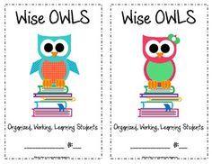 The Wise & Witty Teacher: Wise OWLS Folders I'd love to meet the other Mrs… Owl Theme Classroom, Future Classroom, School Classroom, Classroom Ideas, Classroom Labels, Beginning Of The School Year, New School Year, School Fun, School Ideas