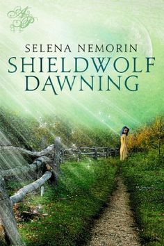 Shieldwolf Dawning by Selena Nemorin, http://www.amazon.com/dp/B00ICSLLYQ/ref=cm_sw_r_pi_dp_AfCstb0PPEB2C