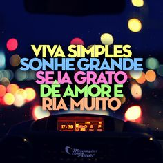 #viver #sonhar #amor