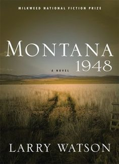 Montana, 1948 by Lawrence Watson    YARP Nominee 1995-1996