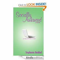 Amazon.com: Socially Awkward: A Novel eBook: Stephanie Haddad: Kindle Store