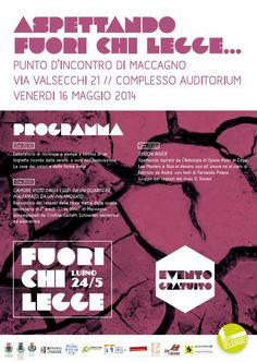 ASPETTANDO#FuoriChiLegge....Laboratori e spettacoli al Punto d'Incontro a #Maccagno 16.05.2014