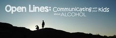Communication is key. Talk to your kids about alcohol with these tips.