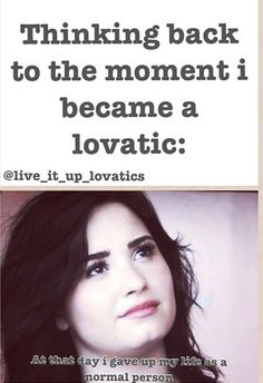 The moment I became a lovatic....