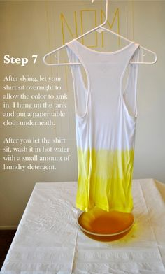 DIY ombre shirt - i found a cool way to ombre a tank top and thought I'd share with everyone the 7th step which is really the most important.