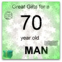 Gifts For A 70 Year Old Man Men Family