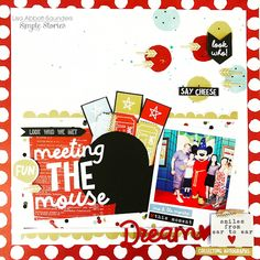 Layout from creative team member Lisa Abbott Saunders with the Say Cheese III collection