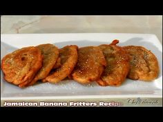 HOW - TO MaKE REAL JAMAICAN BANANA FRITTERS VIDEO RECIPE 2014 - YouTube