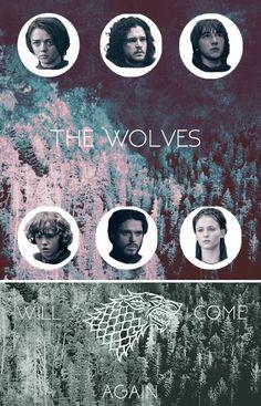 The Wolves Will Come Again #HouseStark