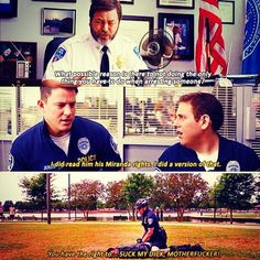 21 Jump Street love this movie
