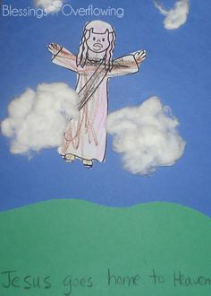 Sunday School Crafts: Jesus' Ascension - Blessings Overflowing