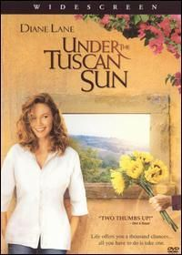 Under the Tuscan Sun...Can't tell you how many times I've escaped to Tuscany with Diane Lane! LOL