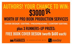 WIN $3000 WORTH OF PRO BOOK PRODUCTION SERVICES WITH REEDSY! http://www.selfpublishingformula.com/giveaways/reedsy/?lucky=1117 via @SelfPubForm  This is real.  I use REEDSY and their professionals are great. See my books editors from Reedsy. Truth: if you use the link, I get extra entries. Signs up. Worth a try!