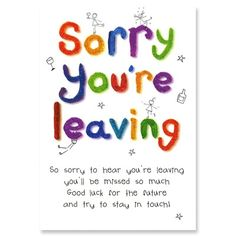 ... cards and raise money for charity - Sorry you're leaving - Good Luck