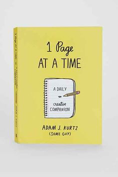 1 Page At A Time: A Daily Creative Companion By Adam J. Kurtz - Urban Outfitters $16.50