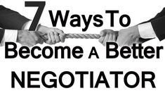 7 Ways To Be A Better Negotiator | Negotiation | How To Negotiate | Nego...