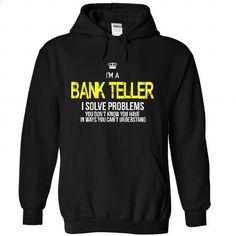 i am a BANK TELLER - #tee verpackung #hoodies for teens. MORE INFO => https://www.sunfrog.com/LifeStyle/i-am-a-BANK-TELLER-6332-Black-22627994-Hoodie.html?68278