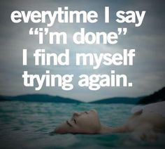 """Every time I say """"I'm done...""""  #infertility"""