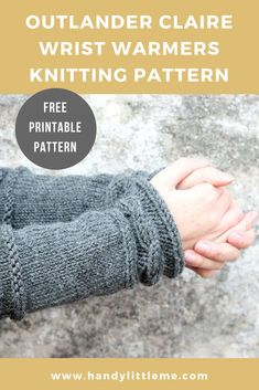 Make a pair of cable knit arm warmers with this free knitting pattern. Inspired by Claire& arm warmers from Outlander these will keep you warm and cozy. get the free printable knitting pattern and make your own! Outlander Knitting Patterns, Knitting Patterns Free, Free Knitting, Crochet Patterns, Cable Knitting, Vogue Knitting, Knitting Tutorials, Knitting Projects, Stitch Patterns