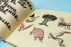 Alfabeto Imaginario by Rafael Pombo and Sergio Trujillo (La Silueta Ediciones, 2013) - on display at Bard Graduate Center summer 2014