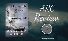 ARC Review: Eleventh Grave in Moonlight by Darynda Jones  #review #books #romance #mystery #paranormal #series #2017