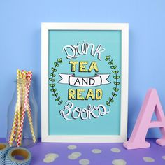 Drink Tea and Read Books Print. Bookish Gifts. Books. Literary Poster. Literary Print. Book Poster. Book Print. Book Lover. Library. Reading by fableandblack on Etsy https://www.etsy.com/listing/229756311/drink-tea-and-read-books-print-bookish