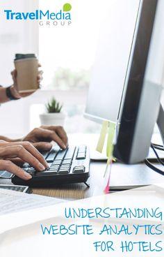 Understanding Website Analytics for Hotels