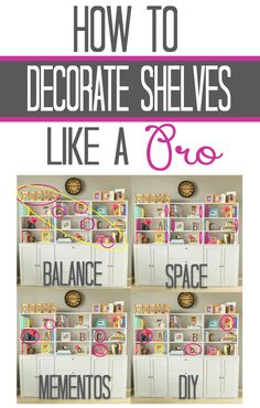Decorate shelves like a pro with these easy to follow tips!
