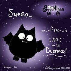 Sueña!!! ;) Dream... but Don't sleep…