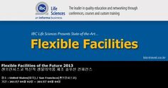 Flexible Facilities of the Future 2013 샌프란시스코 혁신적 생물의약품 제조 솔루션 컨퍼런스