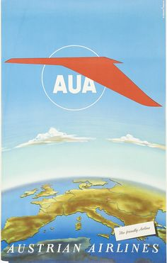 Austrian Airlines - 1960's - (Aterlie Koszler) - Poster Vintage, Vintage Travel Posters, Austrian Airlines, All Over The World, Around The Worlds, Harry Potter Poster, Austria Travel, All Poster, Air Travel