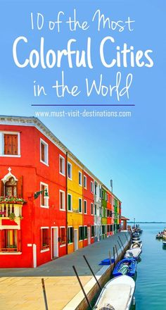 10 of the Most Colorful Cities in the World #travel