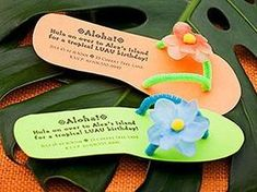 Luau-Theme Birthday Party: Flip Flop Invites Send the party details on invites in the shape of a summer sandal to get kids excited about the luau birthday bash. Ask guests to come dressed in their be (Diy Birthday Party) Aloha Party, Party Hawaii, Hawaiian Luau Party, Hawaiian Birthday, Luau Birthday, Tiki Party, Tropical Party, Birthday Party Themes, Hawaiian Theme