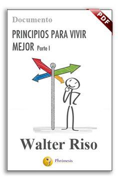 """""""Principios para vivir mejor"""" de Walter Riso   Hospital de Día"""