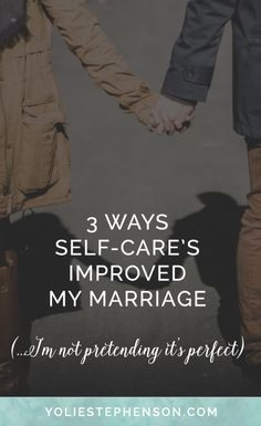 How self-care has improved and strengthened my relationship. Click through...
